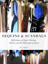 Sequins and Scandals: Reflections on Figure Skating, Culture, and the Philosophy of Sport