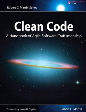 Clean Code A Handbook of Agile Software Craftsmanship