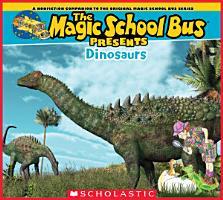 Magic School Bus Presents  Dinosaurs PDF