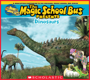 Magic School Bus Presents  Dinosaurs PDF