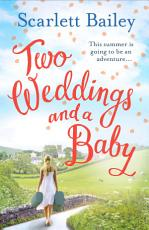 Two Weddings and a Baby PDF