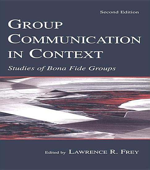 Group Communication in Context PDF