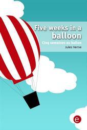 Five weeks in a balloon/Cinq semaines au ballon (Bilingual edition/Édition bilingue)