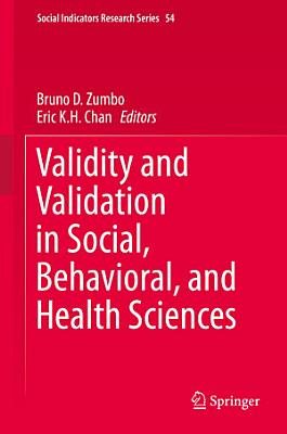 Validity and Validation in Social, Behavioral, and Health Sciences