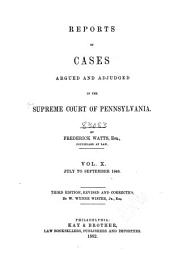 Reports of Cases Argued and Determined in the Supreme Court of Pennsylvania: Volume 10