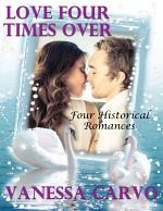 Love Four Times Over: Four Historical Romances