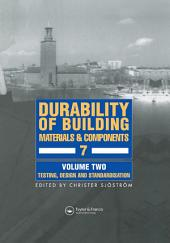 Durability of Building Materials and Components 7: Proceedings of the seventh international conference