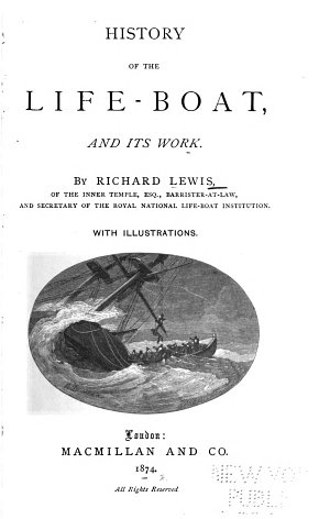 History of the Life boat  and Its Work