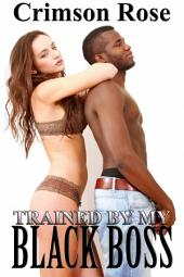 Trained By My Black Boss