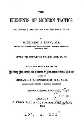 The elements of modern tactics practically applied to English formations