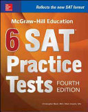McGraw Hill Education 6 SAT Practice Tests  Fourth Edition