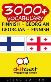 3000+ Finnish - Georgian Georgian - Finnish Vocabulary