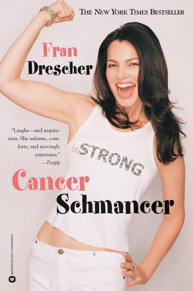Download Cancer Schmancer Book