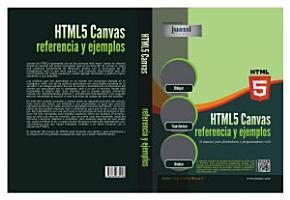 HTML5 Canvas Refrencia y Ejemplos PDF