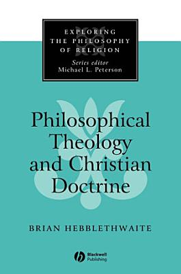 Philosophical Theology and Christian Doctrine PDF