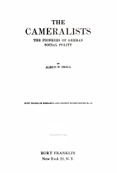 The Cameralists: The Pioneers of German Social Polity