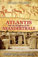 Atlantis and the Kingdom of the Neanderthals PDF