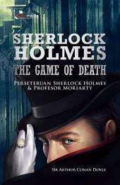 Sherlock Holmes The Game of Death