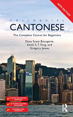 Colloquial Cantonese  eBook And MP3 Pack  PDF
