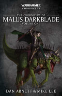 Chronicles of Malus Darkblade  Volume One PDF