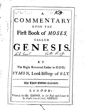 A Commentary Upon the First Book of Moses  Called Genesis