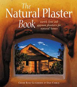 The Natural Plaster Book PDF