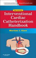 The Interventional Cardiac Catheterization Handbook E Book PDF