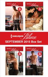 Harlequin Blaze September 2015 Box Set: A SEAL's Temptation\One Breathless Night\This Kiss\Insatiable