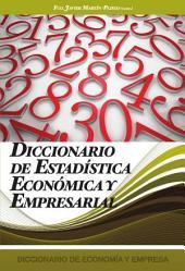 Diccionario de estadística económica y empresarial: Volumen 9