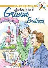 Adventure Stories of Grimm Brothers