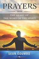 Prayers From The Heart Of The Word Of The Spirit