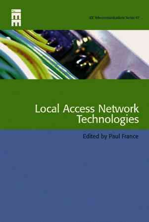 Local Access Network Technologies PDF