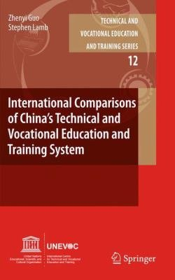International Comparisons of China   s Technical and Vocational Education and Training System PDF