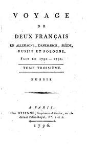 Voyage de deux Français en Allemagne, Danemarck, Suède, Russie et Pologne: fait en 1790 - 1792, Volume3