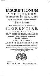 Inscriptiones antiquae in Etruriae urbibus exstantes: Volume 1