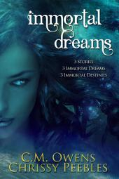 Immortal Dreams (A paranormal romance featuring witches, magic, gods, and time travel romance)