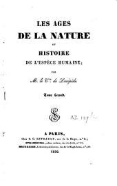 Les âges de la nature et histoire de l'espèce humaine: Volume2