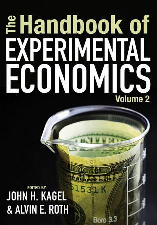 The Handbook of Experimental Economics  Volume 2 PDF