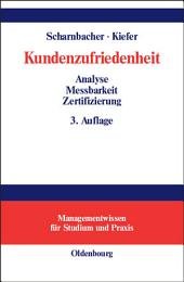 Kundenzufriedenheit: Analyse, Messbarkeit und Zertifizierung, Ausgabe 3