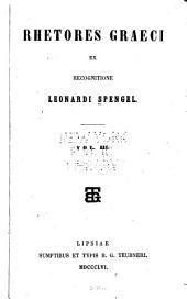 Rhetores graeci: ex recognitione Leonardi Spengel