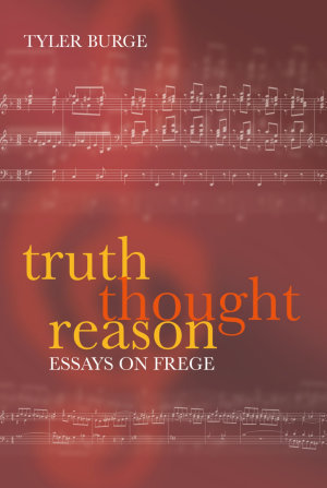 Truth  Thought  Reason PDF