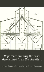 Reports Containing the Cases Determined in All the Circuits from the Organization of the Courts: Fully Reported with Numerous Annotations ..., Volume 87
