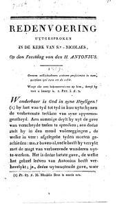 Redenvoering uytgesproken in de kerk van St-Nicolaes ... 13 Junius 1809 ... feestdag van den H. Antonius, ter gelegenheyd van het tafereel met hetwelk het genootschap der konsten de voorzeyde kerk verheerlykte