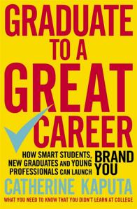 Graduate to a Great Career Book