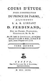 Cours d'Étude pour l'Instruction du Prince de Parme: Tome second