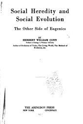 Social Heredity and Social Evolution: The Other Side of Eugenics