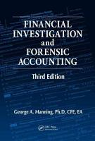 Financial Investigation and Forensic Accounting  Third Edition PDF