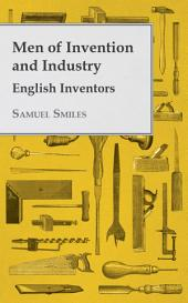 Men of Invention and Industry - English Inventors