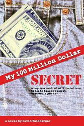 My Hundred Million Dollar Secret Book PDF