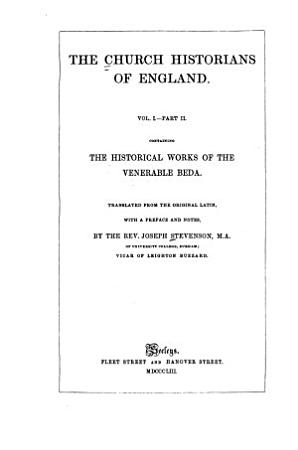 The Church Historians of England  pt  2  The historical works of the Venerable Beda PDF